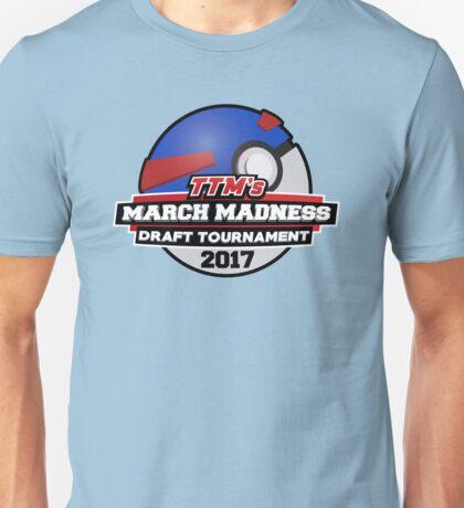 March Madness 2017 TTM Draft Tournament Logo Unisex T-Shirt