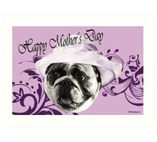 Happy Mother's Day from Wilma Art Print