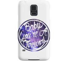 Baby You're A Firework Samsung Galaxy Case/Skin