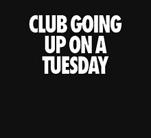 Club Going Up On A Tuesday [White] Unisex T-Shirt