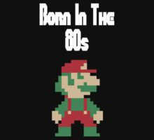 Born in the 80s II T-Shirt
