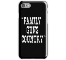Family Guns Country (for Dark Colored Products) iPhone Case/Skin