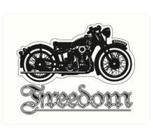 Freedom of the Motorcyclist Art Print
