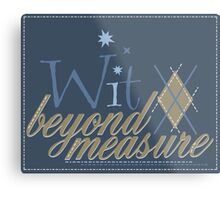 Wit Beyond Measure Metal Print