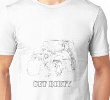 Get Dirty Unisex T-Shirt