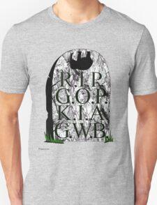 R.I.P.  G.O.P.  K.I.A.  G.W.B.   T-Shirt