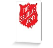 The Secular Army by Tai's Tees Greeting Card