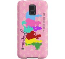 It's tough being a Princess Samsung Galaxy Case/Skin