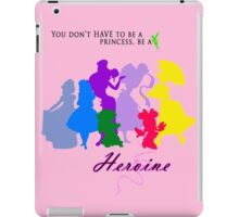 Be a Heroine! iPad Case/Skin