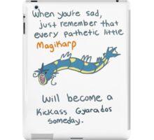 magikarp will be a strong gyarados iPad Case/Skin