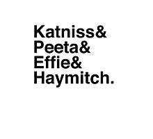 Katniss & Peeta & Effie & Haymitch. Photographic Print