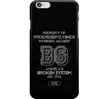 Progressive Minds Working Against a Broken System iPhone Case/Skin