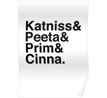 Katniss & Peeta & Prim & Cinna. Poster
