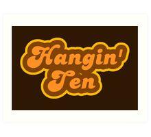 Hangin' Ten - Retro 70s - Logo Art Print