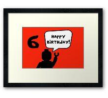 Happy 6th Birthday Greeting Card Framed Print