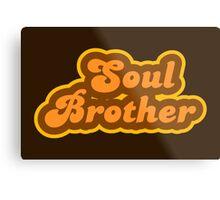 Soul Brother - Retro 70s - Logo Metal Print