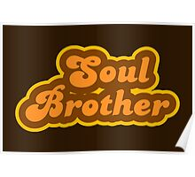 Soul Brother - Retro 70s - Logo Poster
