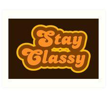 Stay Classy - Retro 70s - Logo Art Print