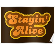 Stayin' Alive - Retro 70s - Logo Poster