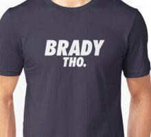 Brady Tho. Unisex T-Shirt