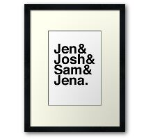 Jennifer & Josh & Sam & Jena. Framed Print