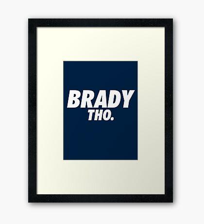 Brady Tho. Framed Print