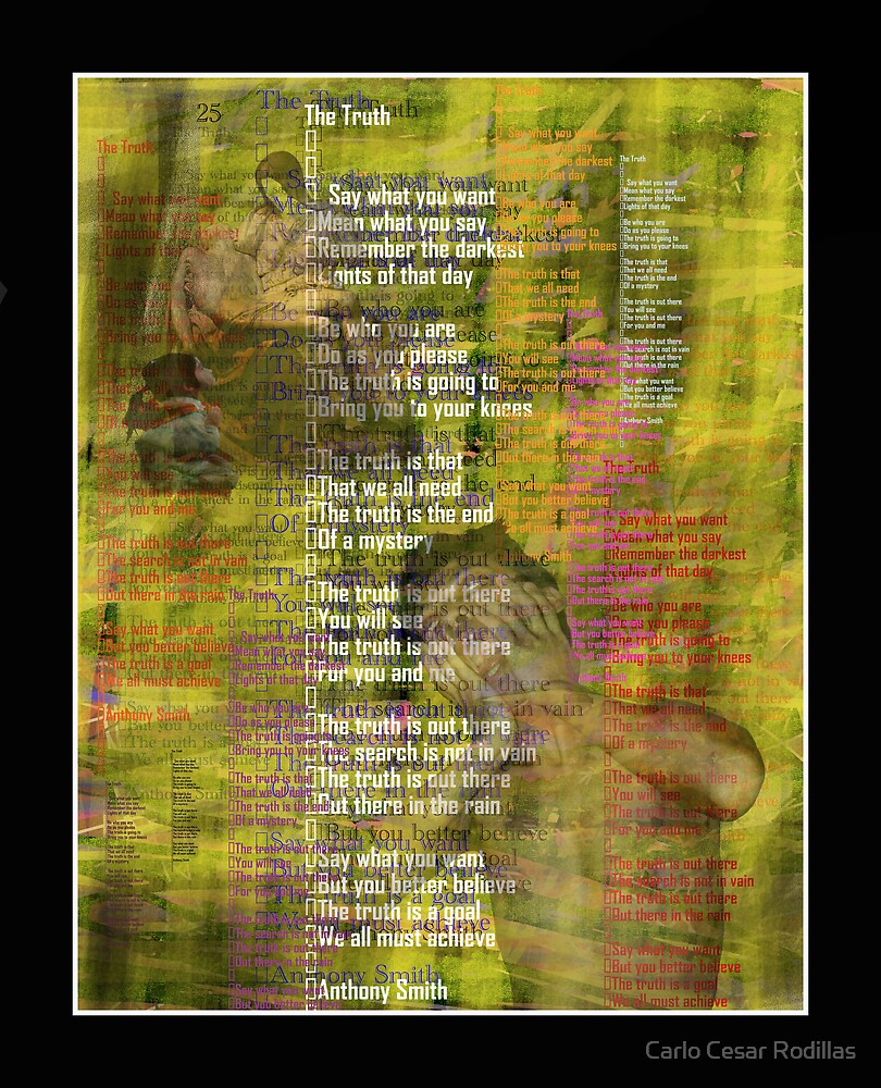 tHE tRUTH by Carlo Cesar Rodillas
