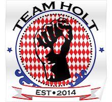 Team Holt Poster