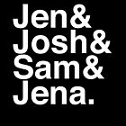 Jennifer & Josh & Sam & Jena. (inverse) by Samantha Weldon