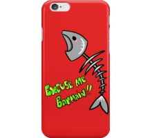 Excuse me barmaid!  iPhone Case/Skin