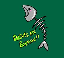 Excuse me barmaid!  Unisex T-Shirt
