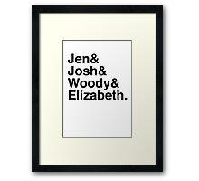 Jen & Josh & Woody & Elizabeth. Framed Print