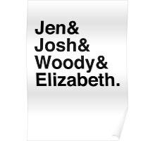Jen & Josh & Woody & Elizabeth. Poster