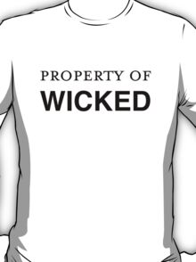 Property of WICKED T-Shirt