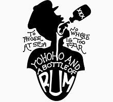Yohoho And A Bottle Of Rum Unisex T-Shirt