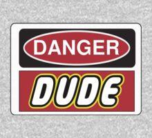 Danger Dude Sign Kids Clothes