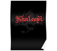Khaleesi Poster