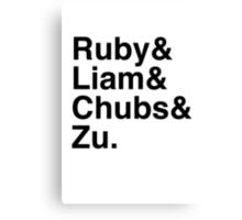 Ruby & Liam & Chubs & Zu. Canvas Print