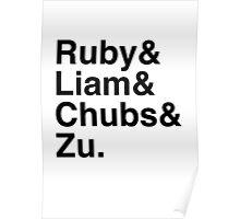 Ruby & Liam & Chubs & Zu. Poster