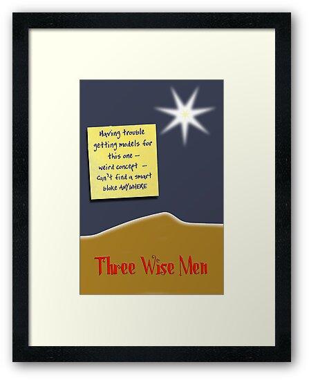 Three Wise Men? by Cathie Tranent