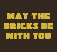 MAY THE BRICKS BE WITH YOU by Customize My Minifig