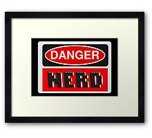 Danger Nerd Sign Framed Print