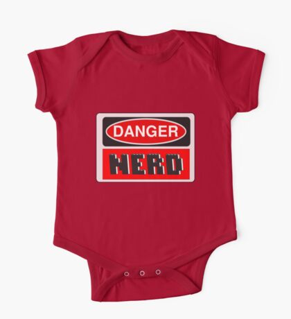 Danger Nerd Sign One Piece - Short Sleeve