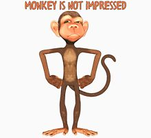 Funny - Monkey Is Not Impressed T Shirt Unisex T-Shirt