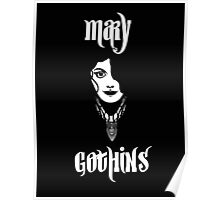 mary gothins Poster