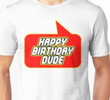 Happy Birthday Dude, Bubble-Tees.com Unisex T-Shirt