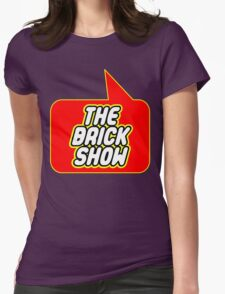 The Brick Show, Bubble-Tees.com Womens Fitted T-Shirt
