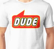 Dude, Bubble-Tees.com Unisex T-Shirt
