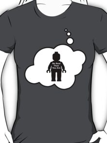 No Real Than You Are Minifig, Bubble-Tees.com T-Shirt