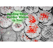 Sweet Holiday Wishes Card Photographic Print